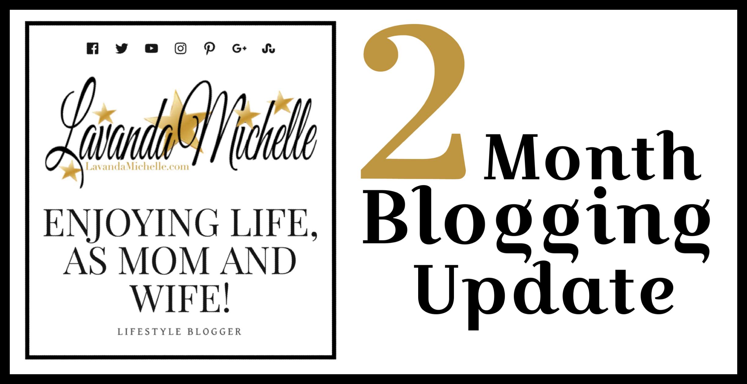 2-Month Blogging Update