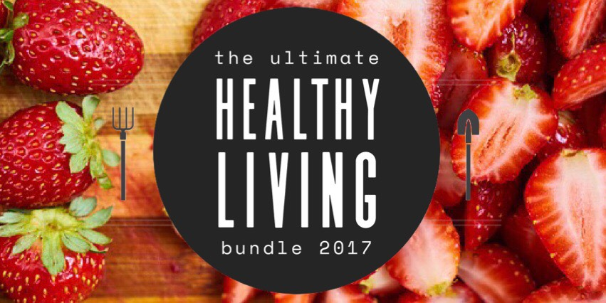 Ultimate Healthy Living Bundle (2017 edition)