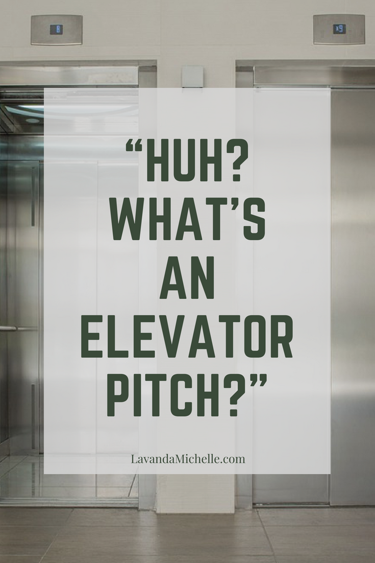 """HUH_ WHAT_S AN ELEVATOR PITCH_"" (1)"