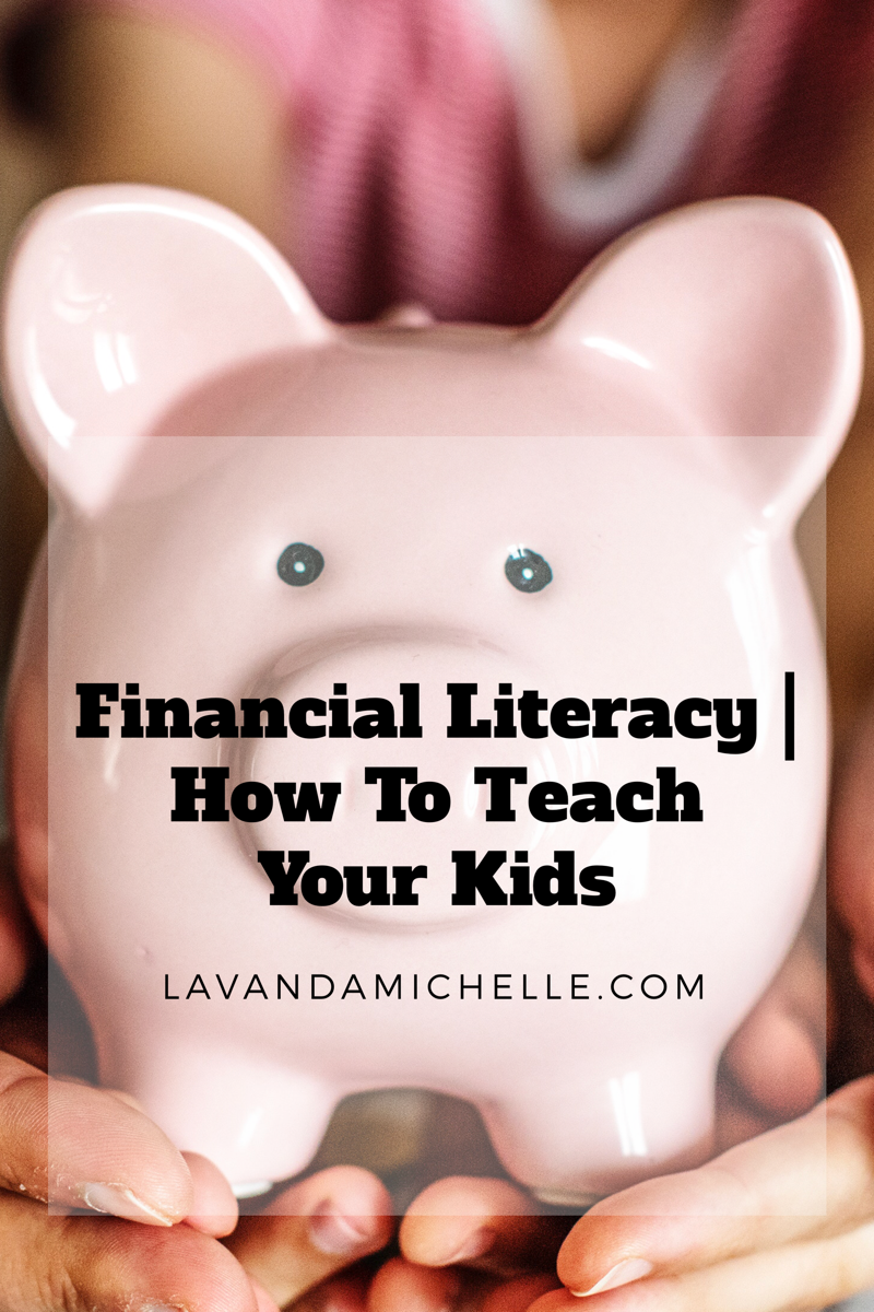 Financial Literacy How To Teach Your Kids