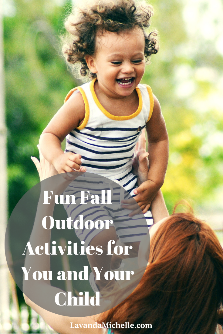 Fun Fall Outdoor Activities for You and Your Child
