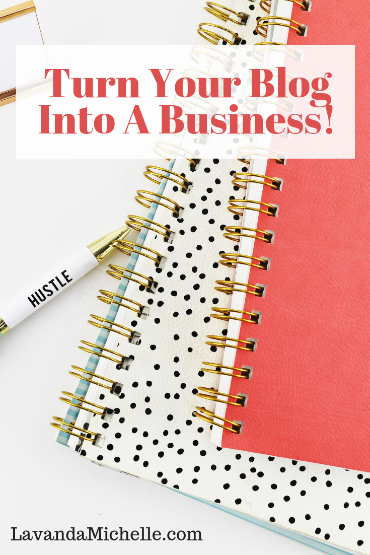 Turn Your Blog Into A Business!