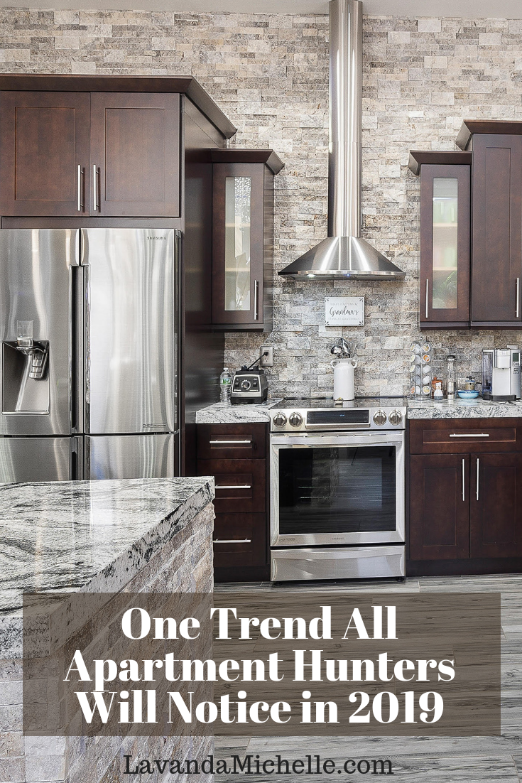 Recently, Apartment Guide released its five trends for apartment hunters in 2019. While I agree with every point mentioned, there was one thing that stood out: Apartments will be getting sleeker and more luxurious.