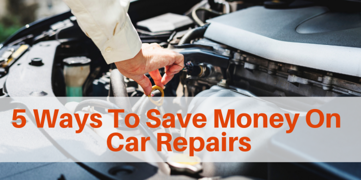 5 Ways To Save Money On Car Repairs