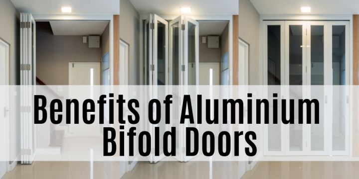 Benefits of Aluminium Bifold Doors