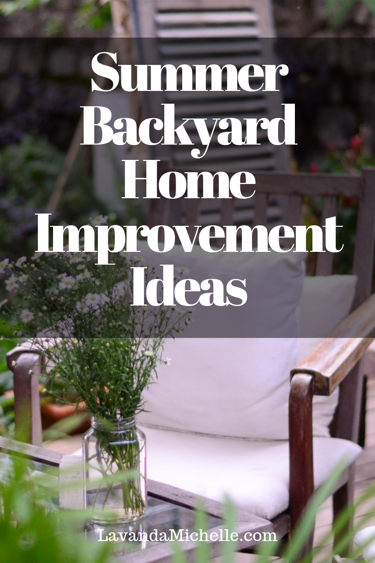 Summer Backyard Home Improvement Ideas