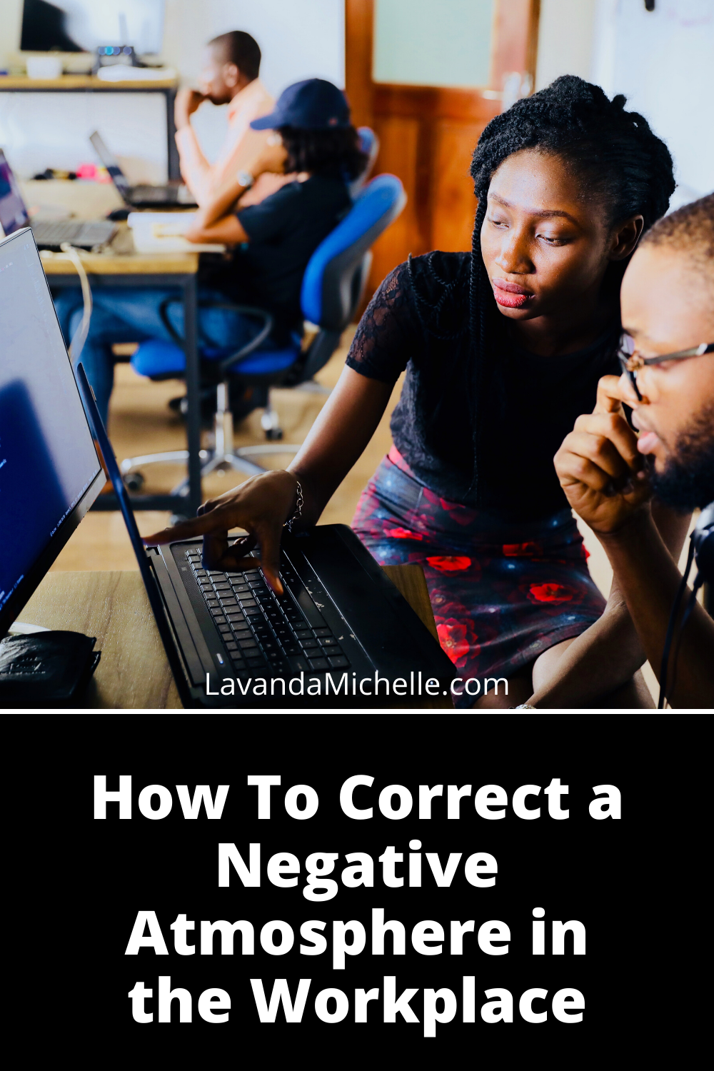 How To Correct a Negative Atmosphere in the Workplace