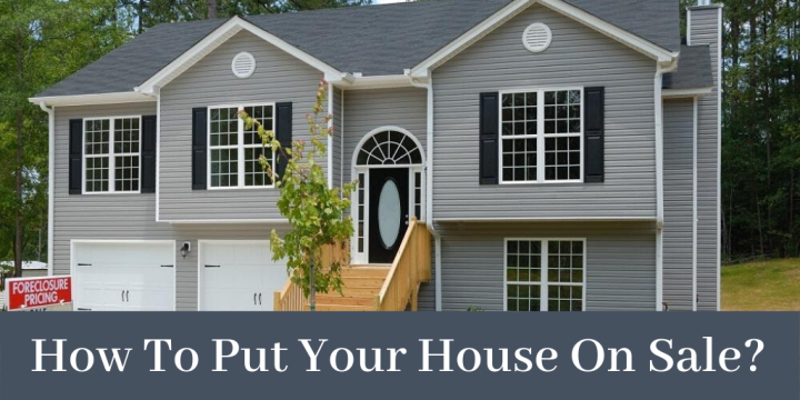 How To Put Your House On Sale?