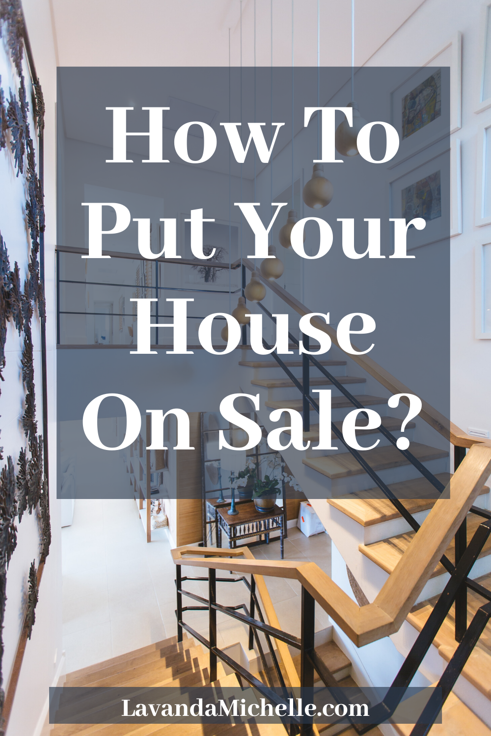 How To Put Your House On Sale_