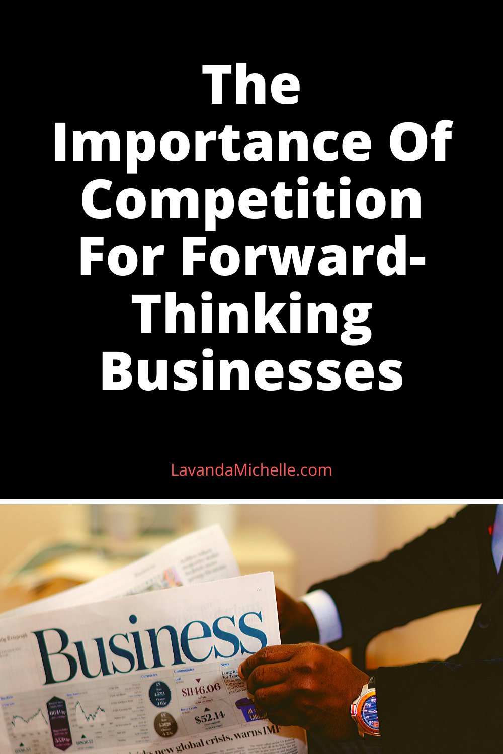 The Importance Of Competition For Forward-Thinking Businesses (1)
