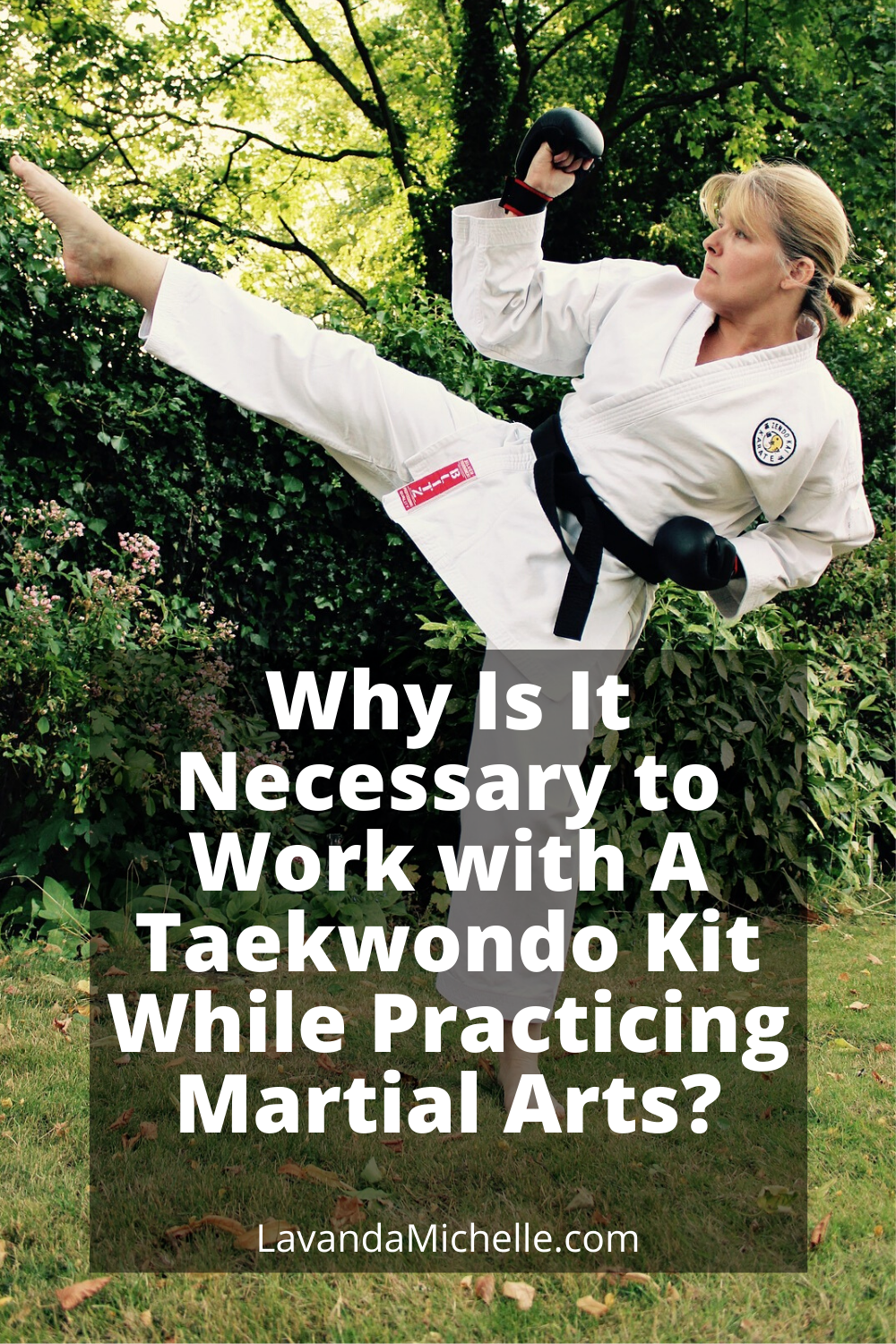 Why Is It Necessary to Work with A Taekwondo Kit While Practicing Martial Arts_