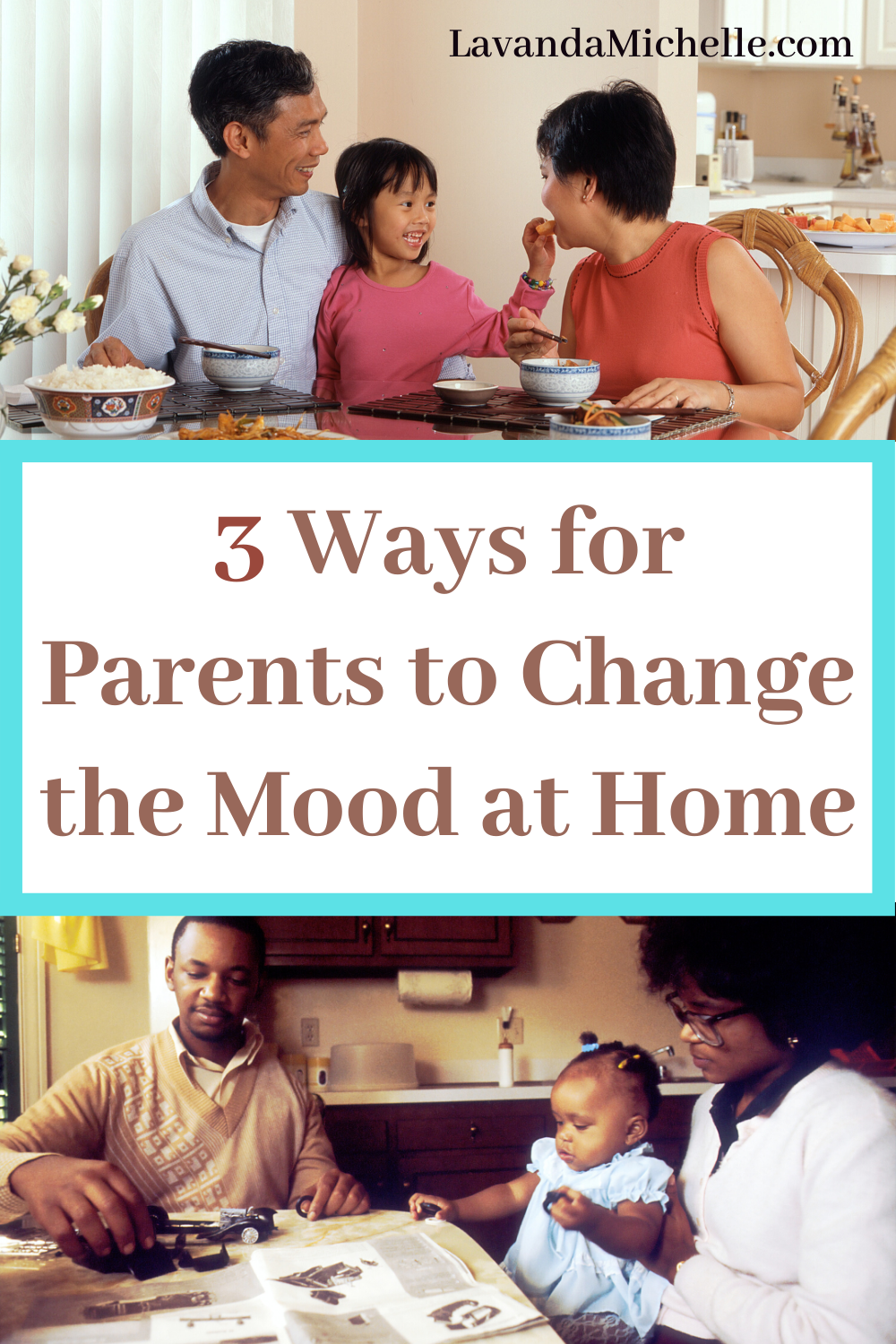 3 Ways for Parents to Change the Mood at Home