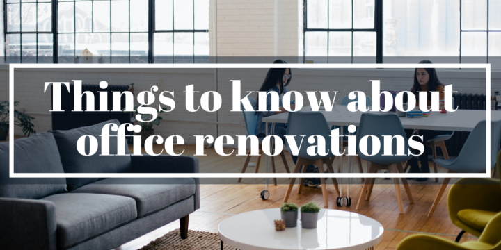 Things to know about office renovations