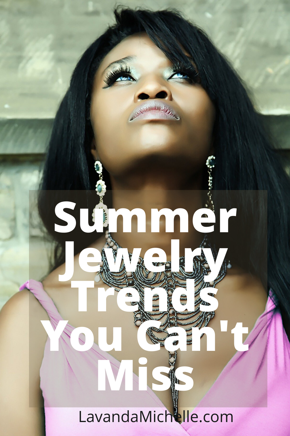Summer Jewelry Trends You Can't Miss