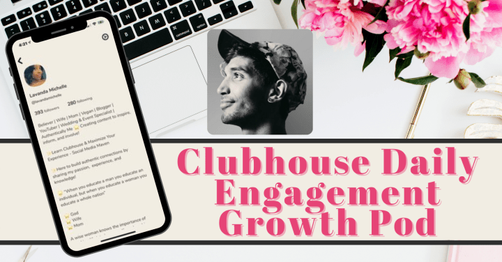 Clubhouse Daily Engagement Growth Pod