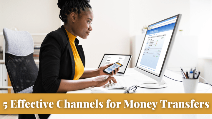 5 Effective Channels for Money Transfers