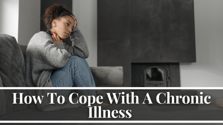 How To Cope With A Chronic Illness